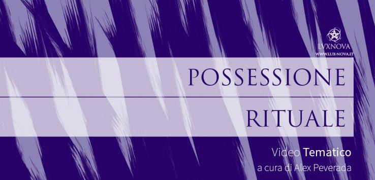 Possessione rituale e sciamanica