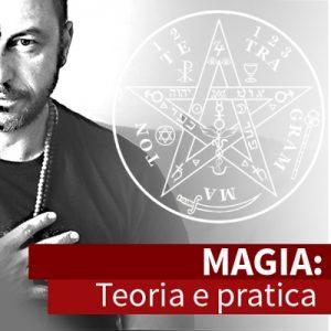 Magia: Teoria e Pratica