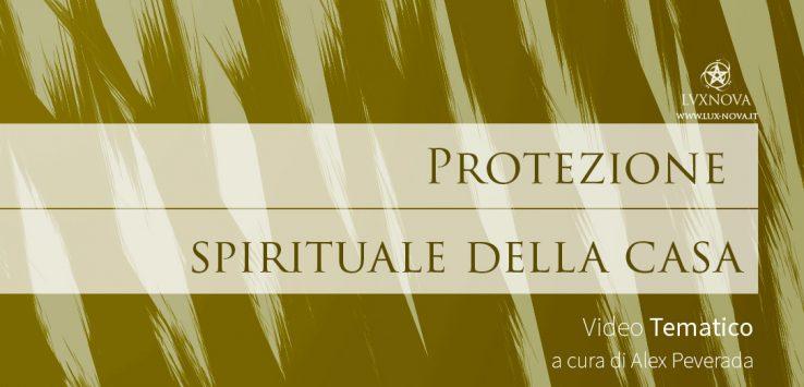 Protezione spirituale della casa