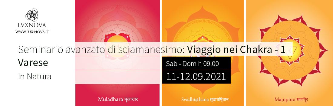 Seminario avanzato di sciamanesimo: 7 chakra parte 1 - Varese 11.09.2021