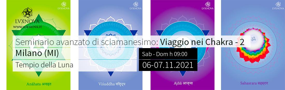 Seminario avanzato di sciamanesimo: 7 chakra parte 2 - Milano 06.11.2021