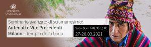 Seminario avanzato di sciamanesimo vite precedenti Milano 27.03.2021