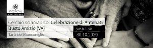Cerchio sciamanico: Rito degli Antenati - Busto Arsizio - 30.10.2020