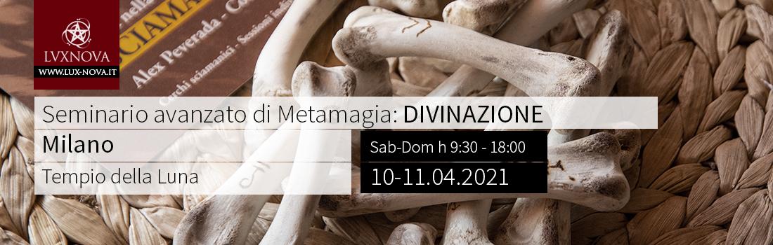 Seminario avanzato di metamagia divinazione milano