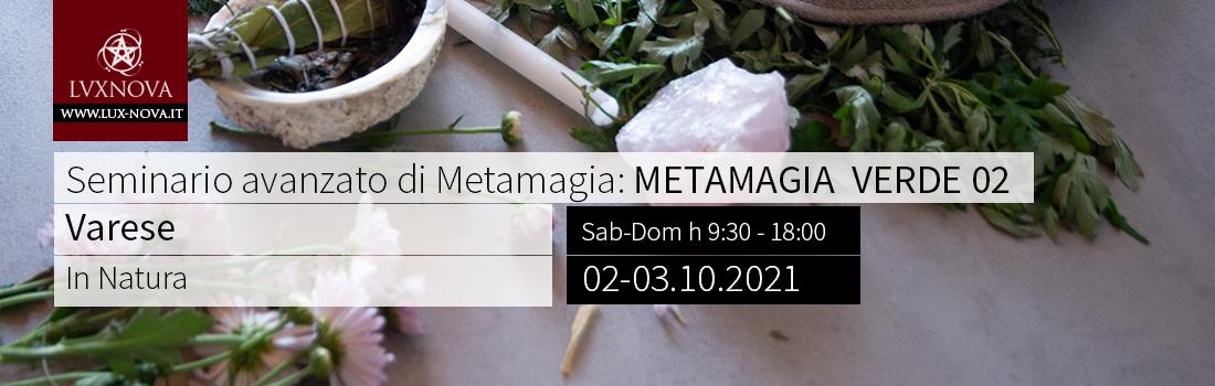 Seminario Ava. Metamagia – Metamagia Verde 02 - Varese – 02.10.2021