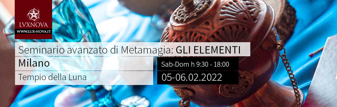 Seminario avanzato di metamagia elementi Milano 05.02.2022