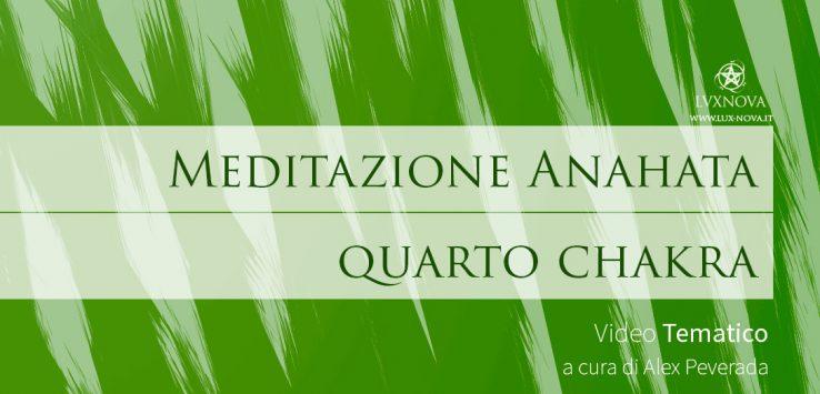 Meditazione Anahata, quarto Chakra