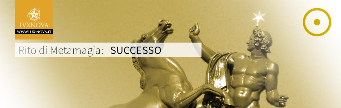 Rituale di Magia per attrarre successo e fortuna