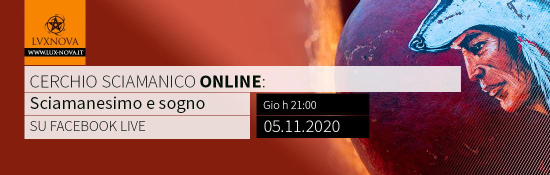 Cerchio sciamanico online sogno Novembre 2020