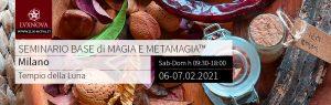 Seminario Base Metamagia Milano Febbraio 2021