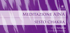 Meditazione sesto chakra, Ajna