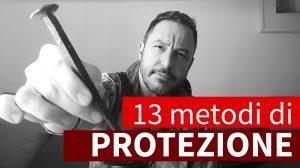 Metodi per protezione Magica e Sciamanica