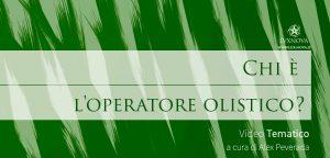 Chi è l'operatore olistico?