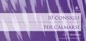 Come trovare la calma: 10 consigli