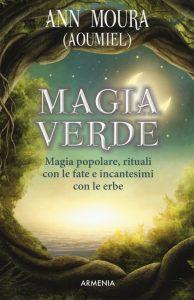 ANN MOURA Magia verde