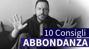 10 consigli per abbondanza e ricchezza