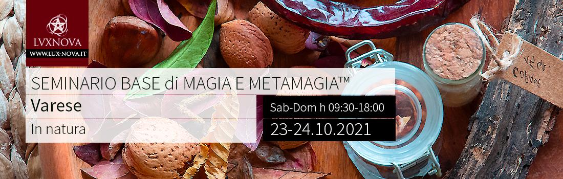 SEMINARIO BASE di METAMAGIA™ - Varese - 23.10.2021