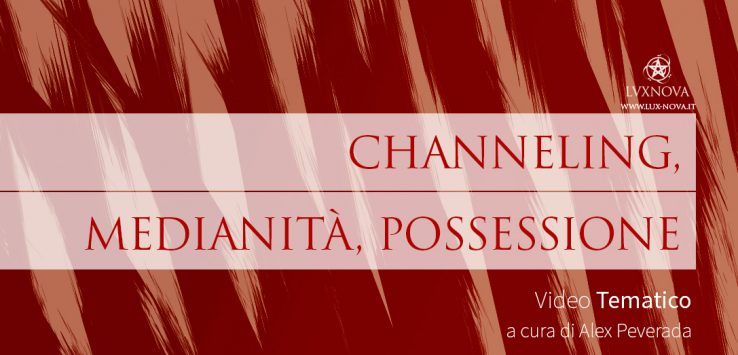 Channeling, medianità, possessione