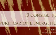 13 consigli per Purificazione energetica e spirituale